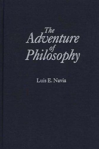 Adventure of Philosophy by Navia Luis E.