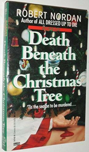 Death Beneath the Christmas Tree Mass Market Paperback VERY GOOD