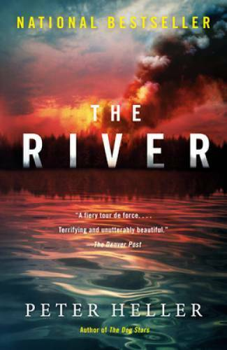 The River: A novel Paperback By Heller Peter VERY GOOD