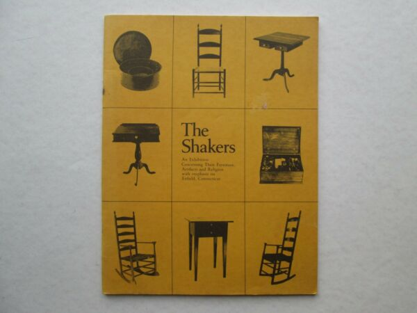 THE SHAKERS An Exhibition Concerning Their Furniture WOMEN'S AUXILIARY 1975 pb $16.99