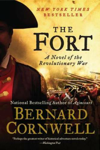 The Fort: A Novel of the Revolutionary War Paperback VERY GOOD