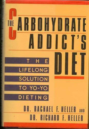 The Carbohydrate Addict#x27;s Diet Hardcover By Heller Dr. Rachael F. GOOD $3.71