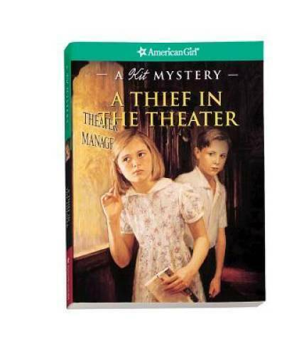 A Thief in the Theater: A Kit Mystery American Girl Mysteries Quality GOOD