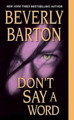 Don't Say A Word Barton Beverly Mass Market Paperback Used - Very Good