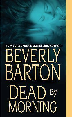 Dead By Morning Barton Beverly Mass Market Paperback Used - Very Good