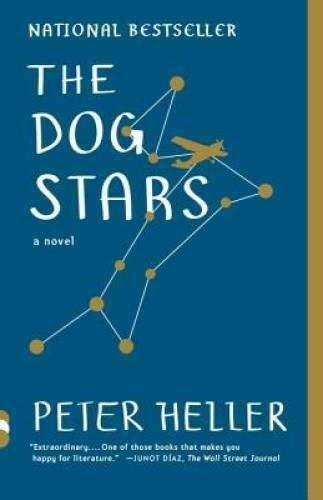 The Dog Stars Vintage Contemporaries Paperback By Heller Peter GOOD