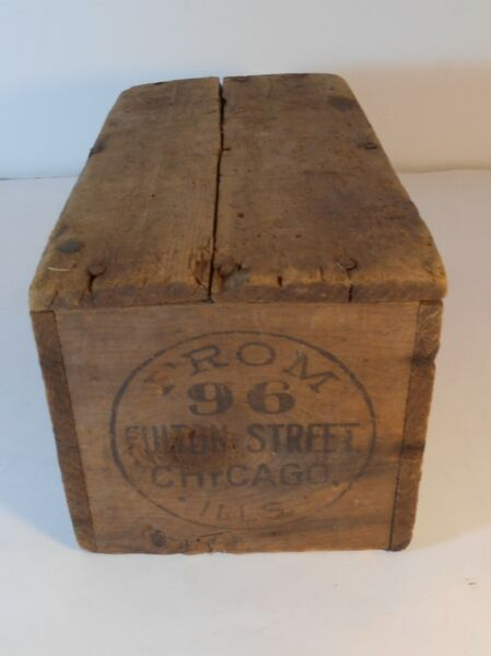 Antique Wood Crate FROM 96 FULTON STREET CHICAGO ILLS