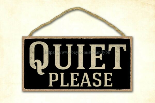 home goods decor quiet please wood sign