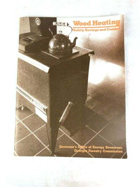 Wood Heating Book Safety Saving Comfort Georgia Forestry Commission Vintage 1987 $7.64
