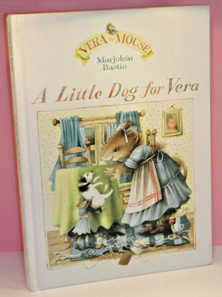 A LITTLE DOG FOR VERA BY MARJOLEIN BASTIN HARD COVER GOOD USED CONDITION 1991 $24.99