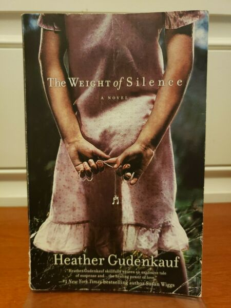 The Weight of Silence by Heather Gudenkauf 2009 Trade Paperback $3.69