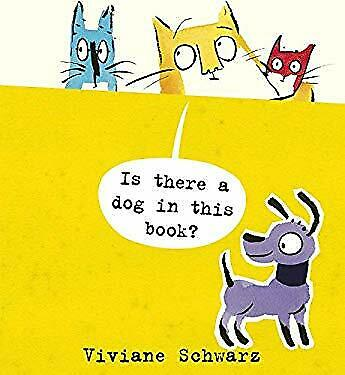 Is There a Dog in This Book? Picture Book Viviane Schwarz $5.90