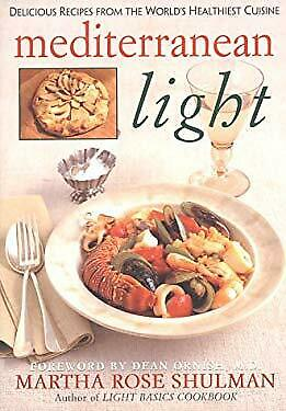 Mediterranean Light : Delicious Recipes from the World#x27;s Healthiest Cuisine $5.53