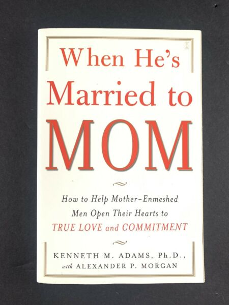 When He#x27;s Married to Mom: How to Help Mother Enmeshed Men Open Their Hearts E7