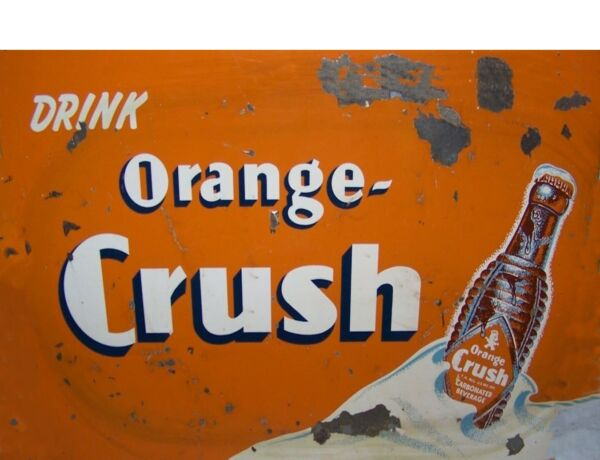 TIN SIGN quot;Orange Crushquot; Beverage Signs Garage Wall Decor Cole Mancave Vintage By $7.35