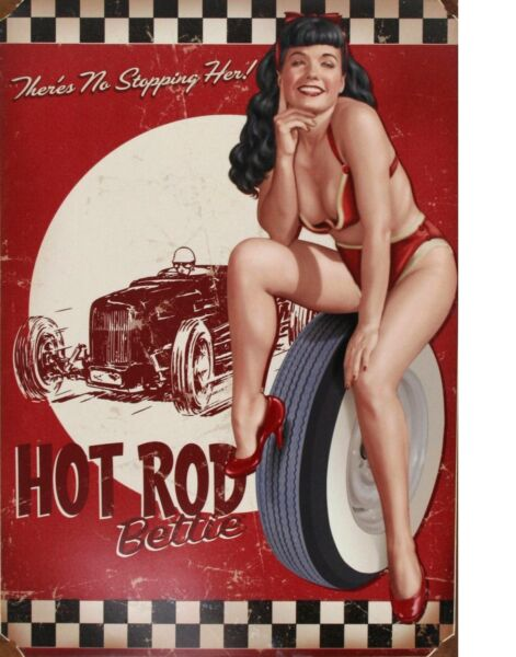 TIN SIGN quot;Betty Page Hot Rodquot; Pinup Babe Deco Garage Wall Decor $7.35