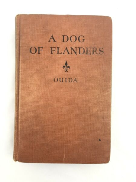 Antique Book 1927 A Dog of Flanders amp; 2 other stories Ouida HC $9.99