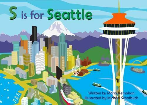 S is for Seattle Alphabet Places Board book By Kernahan Maria GOOD