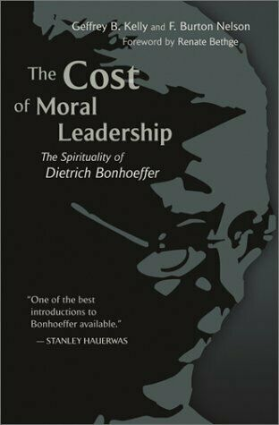 Cost of Moral Leadership : The Spirituality of Dietrich Bonhoeffe $5.53