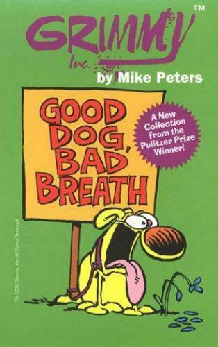 Grimmy: Good Dog Bad Breath Mother Goose and Grimm By Peters Mike GOOD $5.71