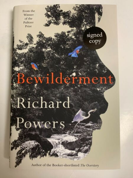 Richard Powers SIGNED BOOK Bewilderment 1ST EDITION Hardcover PULITZER PREORDER $99.99