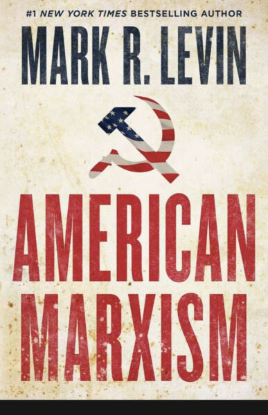 American Marxism; by Mark R. Levin Hardcover New