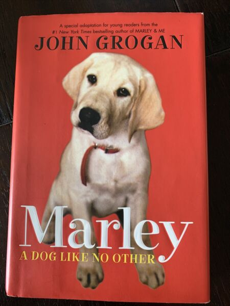 Marley : A Dog Like No Other by John Grogan 2007 Hardcover 1st Edition $3.00