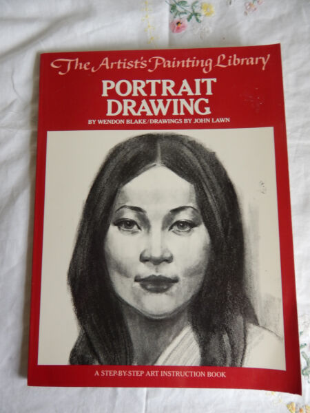 THE ARTIST#x27;S PAINTING LIBRARY PORTRAIT DRAWING BLAKE DRAWING JOHN LAWN 1981