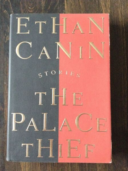 The Palace Thief by Ethan Canin (hardcover 1994) store#5340