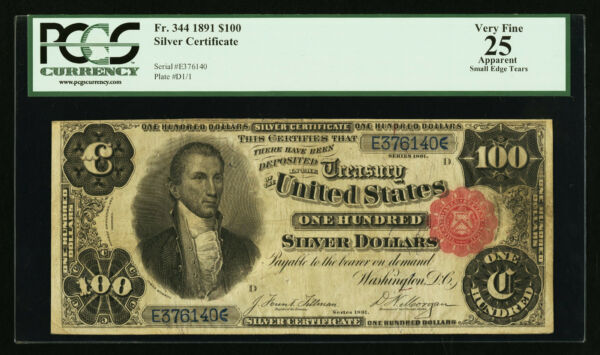 Fr. 344 1891 $100 ONE HUNDRED DOLLARS SILVER CERTIFICATE PCGS VERY FINE-25 RARE