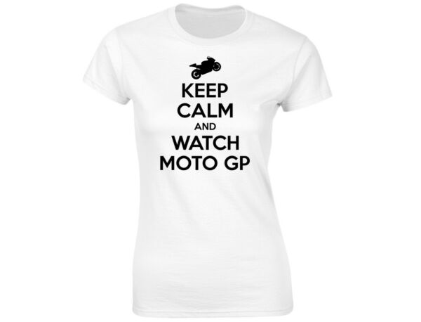Keep Calm And Watch Moto GP Damen Lustiges T-Shirt (12 Farben)