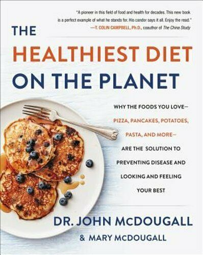 The Healthiest Diet on the Planet: Why the Foods You Love Pizza Pancakes: New $11.89