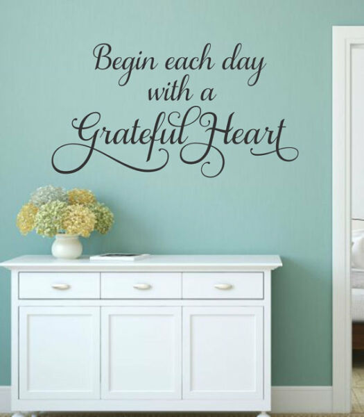 Begin Each Day With A Grateful Heart Wall Decal Vinyl Lettering Words Quote 36