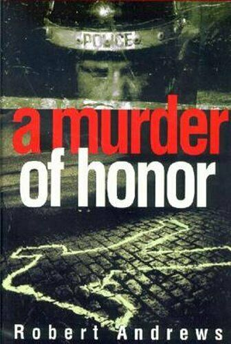 A Murder of Honor by Robert Andrews: Used