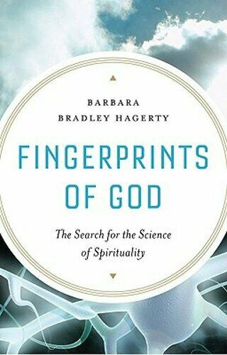 Fingerprints of God: The Search for the Science of Spirituality by Hagerty: Used