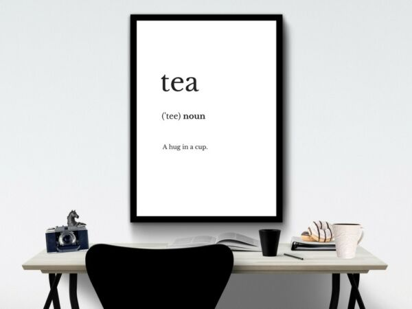 Tea definition quote print - wall art  - tea lovers gift