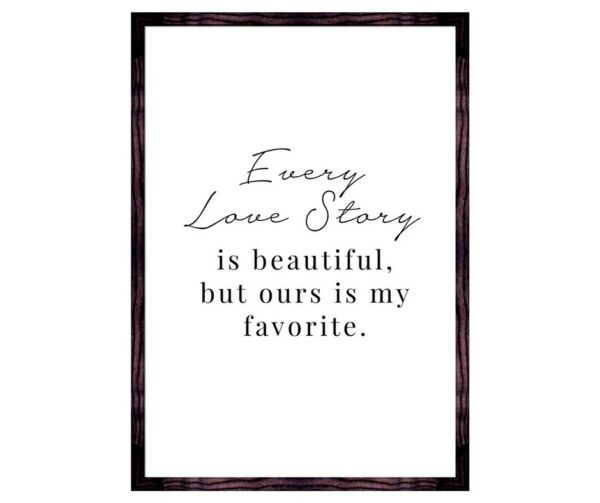 Every love story is  wall art  quote print - Minimalist Quote -