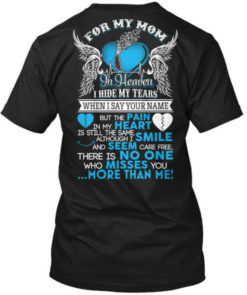 Cool Mom Angel For My In Heaven I Hide Tears When Hanes Tagless Tee T Shirt $18.99
