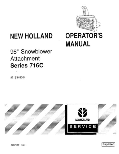 NEW HOLLAND 96 Inch Snowblower For 716C Series ATTACHMENT OPERATORS MANUAL