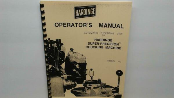 Hardinge HC Chucker Automatic Threading Unit Operator's Manual