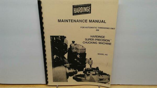 Hardinge HC Chucker Automatic Threading Unit Maintenance Manual