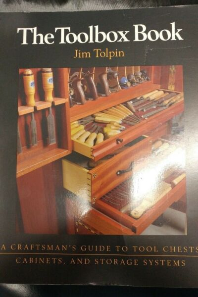 Craftsman#x27;s Guide To: The Toolbox Book : A Craftsman#x27;s Guide to Tool Chests Cab