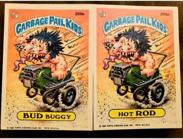*1986 Garbage Pail Kid Cards #205 ab Hot RODBUD Buggy. MINTAUTHENTIC CARDS!