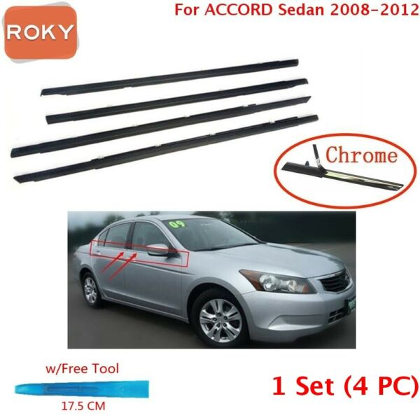 For Accord 2008-2011 2012 Window Molding Weatherstrip Rubber Seal Chrome 4PC