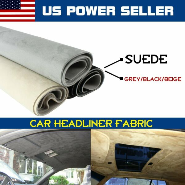 Suede Headliner Fabric Upholstery Roof Liner Repair Replacement Renovation 60