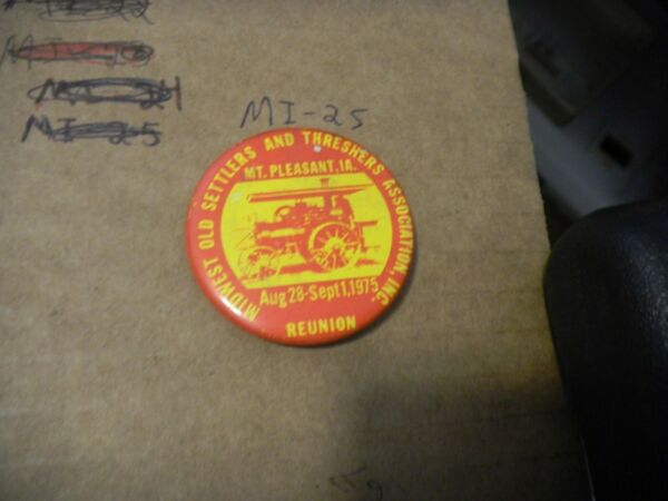 Button pin Midwest Old Settlers Threshers Mt Pleasant Steam engine Iowa 1975