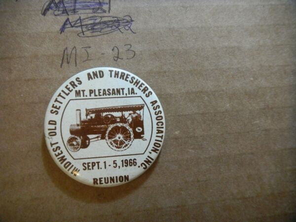 Button pin Midwest Old Settlers Threshers Association Mt Pleasant Steam engine g