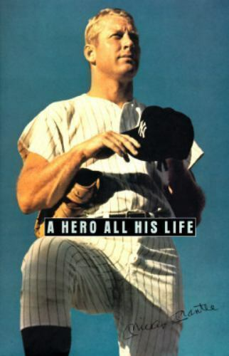 A Hero All His Life: Merlyn Mickey Jr. David and Dan Mantle : A Memoir by the
