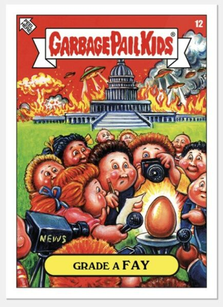 Garbage Pail Kids 2019 Was The Worst -#12 Grade A FAY Topps Exclusive PR: 559