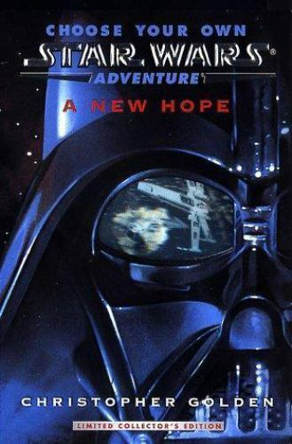 A New Hope (Choose Your Own Star Wars Adventures) by Golden Christopher